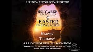 Holy Week - Maundy Thursday Gospel and ...