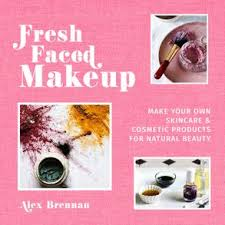 fresh faced makeup make your own