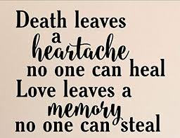 Amazon.com: Death Leaves a Heartache no one can heal. - Vinyl Wall ...