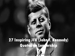 inspiring jfk john f kennedy quotes on leadership