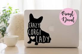 Crazy Corgi Lady Corgi Mom Corgi Decal Corgi Silhouette Etsy