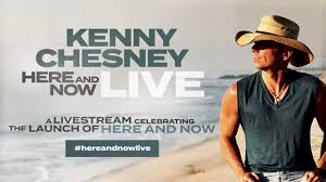 Kenny Chesney - Here And Now Livestream ...