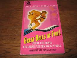 "Great Balls of Fire"" (Lewis Myra / Murray Silver) – Buch Erstausgabe kaufen  – A01ZXblG01ZZo"