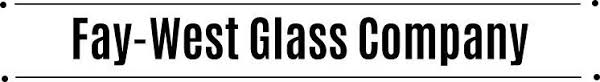 Glass Installation & Replacement in Uniontown, PA | Fay-West Glass Company