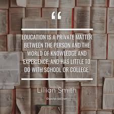 education is a private matter be lillian smith about knowledge
