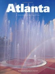 Atlanta, Georgia: A Photographic Portrait: Amazon.co.uk: Morris, Priscilla,  Jorjorian, Byron: Books