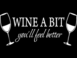 Amazon Com Blinggo White 22 X 9 Wine A Bit You Ll Feel Better Quote Letter Wall Sticker Decal Home Kitchen