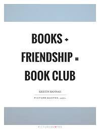 books friendship book club picture quotes