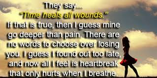 they say time heals quotes quotesgram