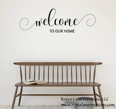 Vinyl Welcome Decal Welcome To Our Home 100 Welcome Wall Etsy