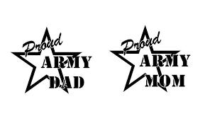 Proud Mom Or Dad Us Army Soldier Decal Custom Vinyl Car Truck Window S Customvinyldecals4u