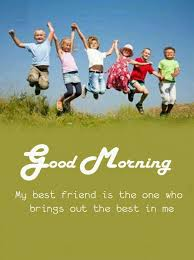 good morning messages to a friend good morning images quotes
