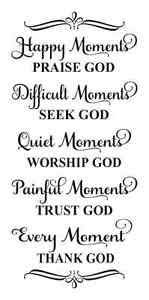 inspirational stencil happy moments praise god bible quotes