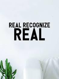 Real Recognize Real Quote Wall Decal Quote Sticker Vinyl Art Home Deco Boop Decals