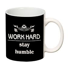 orka coffee mug quotes printed work hard stay humble theme oz