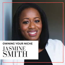 S1, E1: Owning Your Niche With Jasmine Smith — Word To The Rise