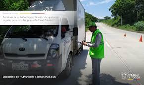 Continúa emisión de certificados de operación regular para circular por la Red Vial Estatal – Ministerio de Transporte y Obras Públicas