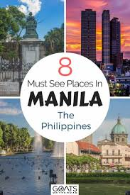 top 8 best places to visit in manila a