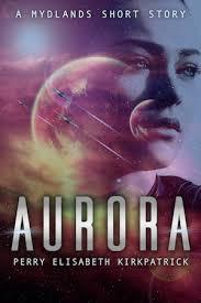 Aurora – Perry Elisabeth Kirkpatrick