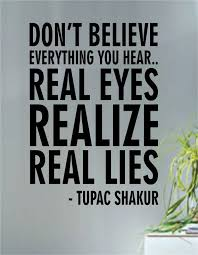 Tupac Real Eyes Realize Real Lies Decal Quote Sticker Wall Vinyl Art Decor Tupac Quotes 2pac Quotes Life Quotes