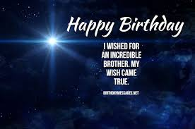 birthday wishes for brother birthday messages for brothers
