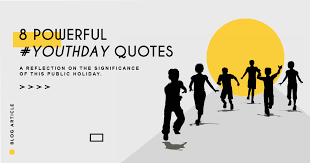 powerful quotes on the importance of youth day law for all online
