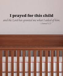 Wall Quotes By Belvedere Designs I Prayed For This Child Wall Decal Best Price And Reviews Zulily