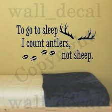 To Go To Sleep I Count Antlers Vinyl Wall Decal Sticker Quote Hunting Nursery Ebay