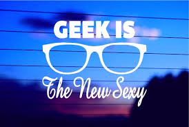 Geek Is The New Sexy Car Decal Sticker