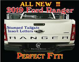 Letter Inlay Insert For 19 Ford Ranger Vinyl Decal Truck Stamp Rear Bed Tailgate Ebay