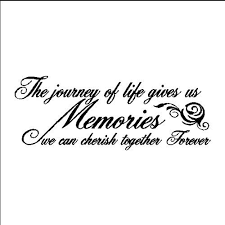 family quotes and sayings the journey of life family wall