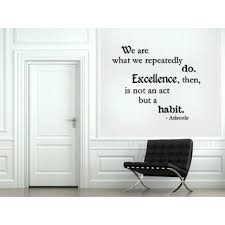 Shop Expression Excellence Is Not An Act But A Habit Wall Art Sticker Decal Overstock 11523994