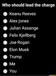 who should lead the charge keanu reeves alexjones julian