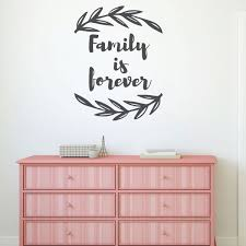 Family Is Forever Quote Lettering Vinyl Decor Wall Decal Customvinyldecor Com