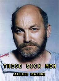 These Sick Men: A collection of True Crime eBook ...