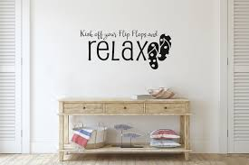 Rosecliff Heights Kick Off Your Flip Flops And Relax Vinyl Words Wall Decal Wayfair