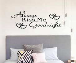 Always Kiss Me Goodnight Home Decor Wall Sticker Decal Bedroom Vinyl Art Mural New Decoration Pendant Modern Home Buy At The Price Of 1 83 In Aliexpress Com Imall Com
