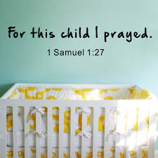 For This Child I Prayed Wall Decal With Baby Name 1 Samuel 1 27 Scripture Baby Nursery Wall Decal Saying Quote 11 5cm X 56cm Nursery Wall Decal Baby Nurseryquote Wall Decal Aliexpress