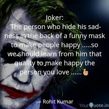 joker the person who hid quotes writings by rohit kumar