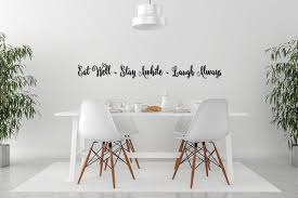 Vinyl Wall Decal Words Kitchen Decor Eat Well Stay Awhile Etsy