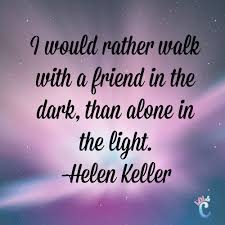 inspiring quotes about friendship helen keller quotes