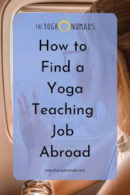 how to find a yoga teaching job abroad