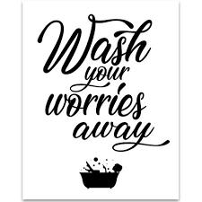 Wash Your Worries Away 11x14 Unframed Typography Art Print Great Bathroom Decor Walmart Com Walmart Com
