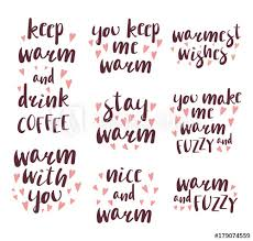 set of different quotes typographic elements about warmth coffee