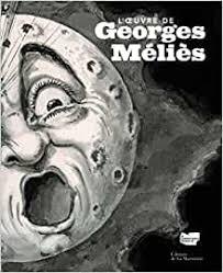 Oeuvre de Georges Méliès (L'): 9782732437323: Amazon.com: Books