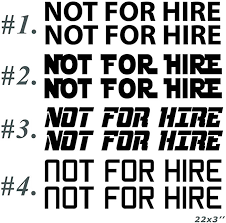 Amazon Com Not For Hire Decal 2pic X 22 X3 Car Truck Trailer Vinyl Decals Sticker Custom Design Custom C In 2020 Stickers Custom Custom Decals Vinyl Decal Stickers