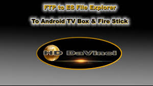 Old New Tech FTP APK to Fire Stick and Android TV Box Easy 2 New ...