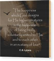 c s lewis quote wood print by christian quotes