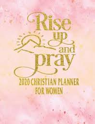 christian planner for women rise up and pray daily