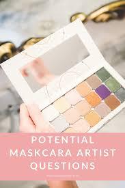 potential maskcara artist questions